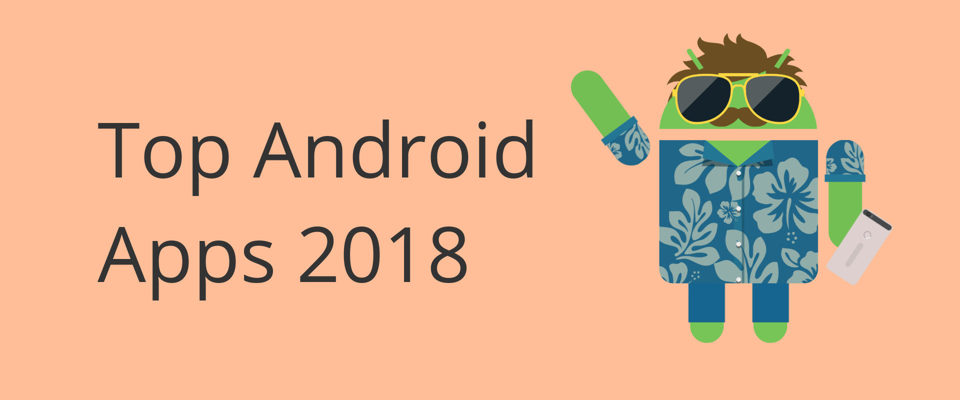 My top Android apps in 2018 | Jason Bayton